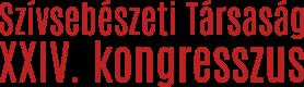 Magyar Szívsebészeti Társaság XXIV. Kongresszus